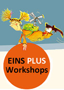 eins plus workshops